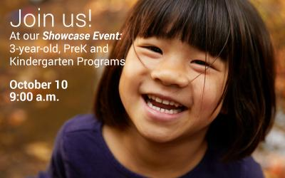 Attend our 3-year-old, PreK, and Kindergarten showcase event Oct. 10
