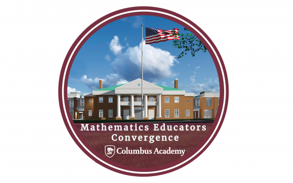 2019 Mathematics Educators Convergence | Aug. 5-9 | Columbus Academy